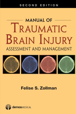 Manual of Traumatic Brain Injury: Assessment and Management (Paperback)