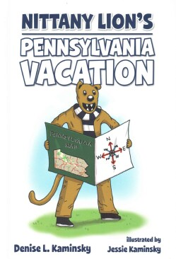 Nittany Lion's Pennsylvania Vacation (Hardcover)