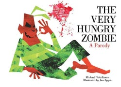 The Very Hungry Zombie: A Parody (Board book)