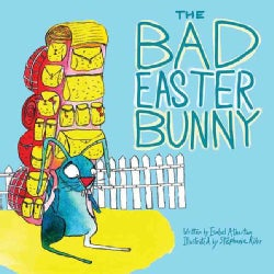 The Bad Easter Bunny (Hardcover)