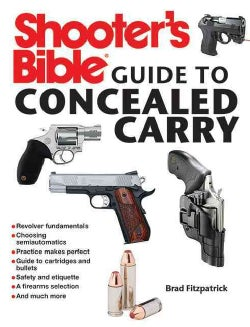Shooter's Bible Guide to Concealed Carry (Paperback)