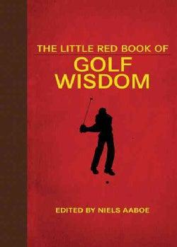 The Little Red Book of Golf Wisdom (Hardcover)