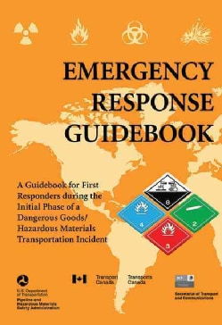 Emergency Response Guidebook: A Guidebook for First Responders During the Initial Phase of a Dangerous Goods/Haza... (Paperback)