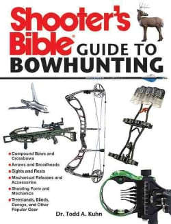 Shooter's Bible Guide to Bowhunting (Paperback)