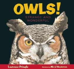 Owls!: Strange and Wonderful (Hardcover)