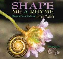 Shape Me a Rhyme: Nature's Forms in Poetry (Paperback)