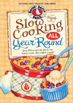 Gooseberry Patch Slow Cooking All Year Round (Hardcover)