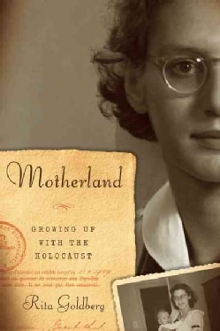 Motherland: Growing Up With the Holocaust (Hardcover)