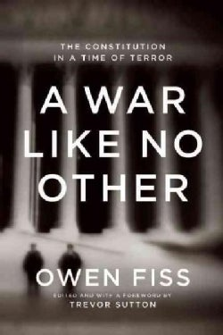 A War Like No Other: The Constitution in a Time of Terror (Hardcover)