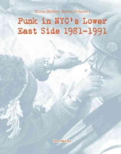 Punk in NYC's Lower East Side 1981-1991 (Paperback)