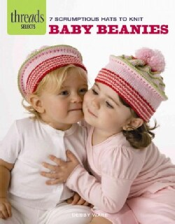 Baby Beanies: 7 Scrumptious Hats to Knit (Paperback)