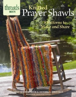 Knitted Prayer Shawls: 8 Patterns to Make and Share (Paperback)