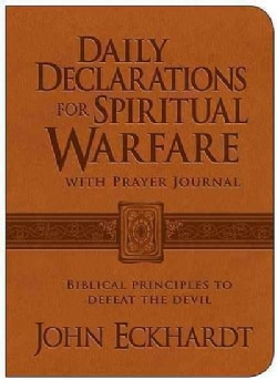 Daily Declarations for Spiritual Warfare with Prayer Journal: Biblical Principles to Defeat the Devil (Paperback)