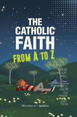 The Catholic Faith from a to Z (Hardcover)