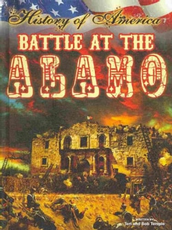 Battle at the Alamo (Hardcover)