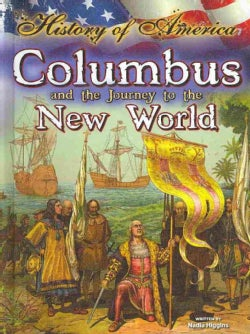 Columbus and the Journey to the New World (Hardcover)
