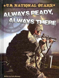 U.S. National Guard: Always Ready, Always There (Hardcover)