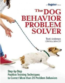 The Dog Behavior Problem Solver (Paperback)