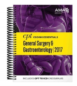 CPT Coding Essentials for General Surgery and Gastroenterology 2017 (Paperback)