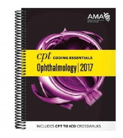 CPT Coding Essentials for Ophthalmology 2017 (Paperback)