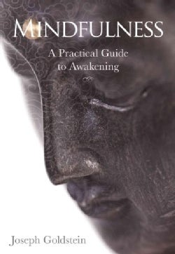 Mindfulness: A Practical Guide to Awakening (Paperback)