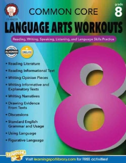 Common Core Language Arts Workouts, Grade 8: Reading, Writing, Speaking, Listening, and Language Skills Practice (Paperback)