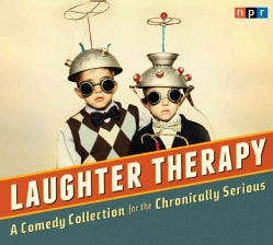 Laughter Therapy: A Comedy Collection for the Chronically Serious (CD-Audio)
