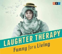NPR Laughter Therapy Funny For A Living (CD-Audio)