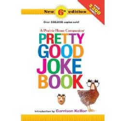 A Prairie Home Companion Pretty Good Joke Book (Paperback)