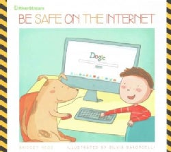 Be Safe on the Internet (Paperback)