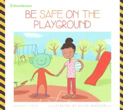 Be Safe on the Playround (Paperback)