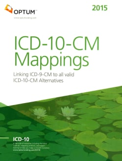 ICD-10-CM Mapping 2015: Linking ICD-9-CM to All Valid ICD-10-CM Alternatives (Paperback)