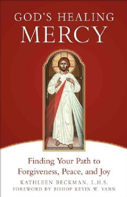 God's Healing Mercy: Finding Your Path to Forgiveness, Peace, and Joy (Paperback)