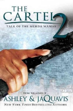 The Cartel 2: Tale of the Murder Mamas (Paperback)