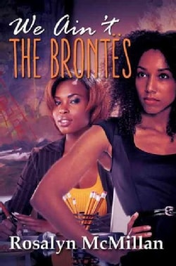 We Ain't the Brontes (Paperback)