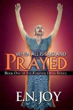 When All Is Said and Prayed (Paperback)