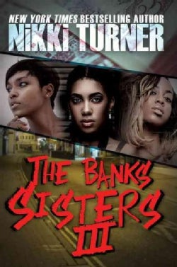 The Banks Sisters 3 (Paperback)