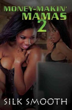 Money-Makin' Mamas 2 (Paperback)