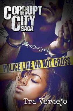 Corrupt City Saga (Paperback)