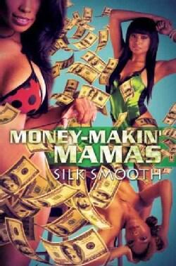 Money-makin' Mamas (Paperback)