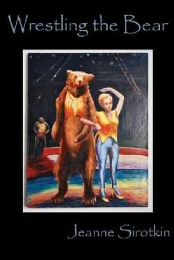 Wrestling the Bear: Short Stories (Paperback)