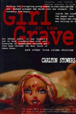 Girl in the Grave: And Other True Crime Stories (Paperback)