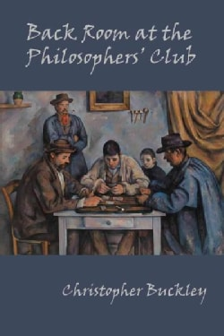 Back Room at the Philosophers' Club: Poems (Paperback)