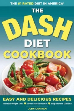 The Dash Diet Cookbook (Paperback)