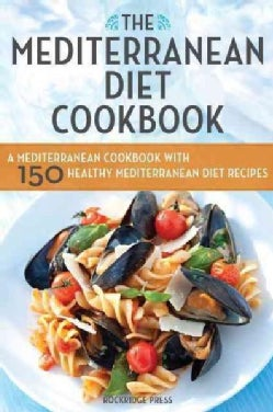 The Mediterranean Diet Cookbook (Paperback)