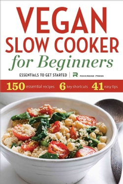 Vegan Slow Cooker for Beginners: Essentials to Get Started (Paperback)
