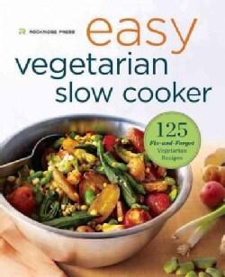 Easy Vegetarian Slow Cooker Cookbook: 125 Fix-and-Forget Vegetarian Recipes (Paperback)