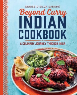Beyond Curry Indian Cookbook: A Culinary Journey Through India (Paperback)