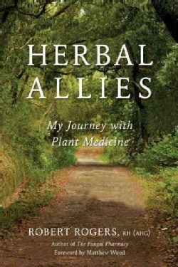 Herbal Allies: My Journey With Plant Medicine (Paperback)