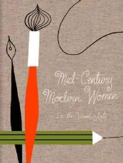 Mid-Century Modern Women in the Visual Arts (Hardcover)